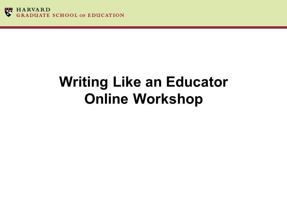 Writing Like an Educator Online Workshop