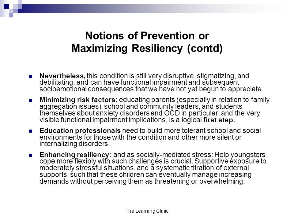 Notions of Prevention or Maximizing Resiliency (contd)
