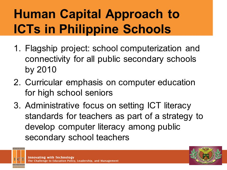 Human Capital Approach to ICTs in Philippine Schools