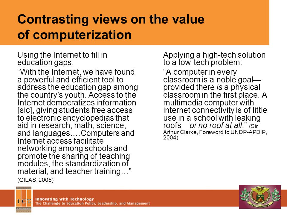 Contrasting views on the value of computerization