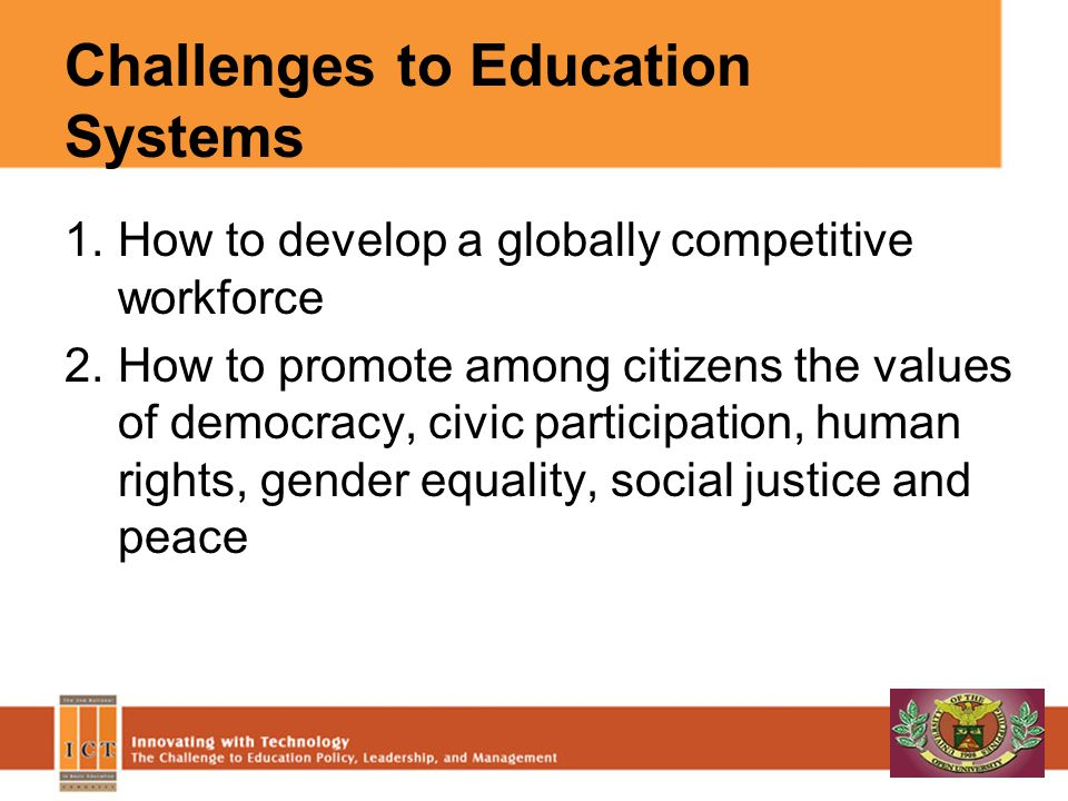 Challenges to Education Systems