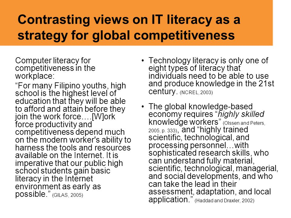 Contrasting views on IT literacy as a strategy for global competitiveness