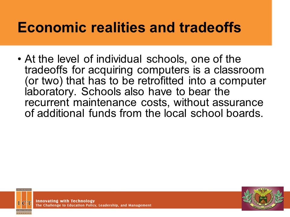 Economic realities and tradeoffs