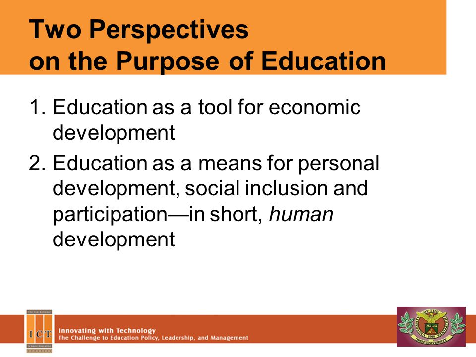 Two Perspectives on the Purpose of Education