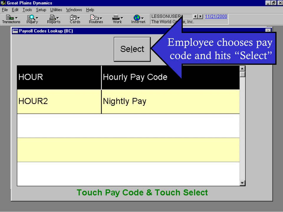 Employee chooses pay code and hits Select