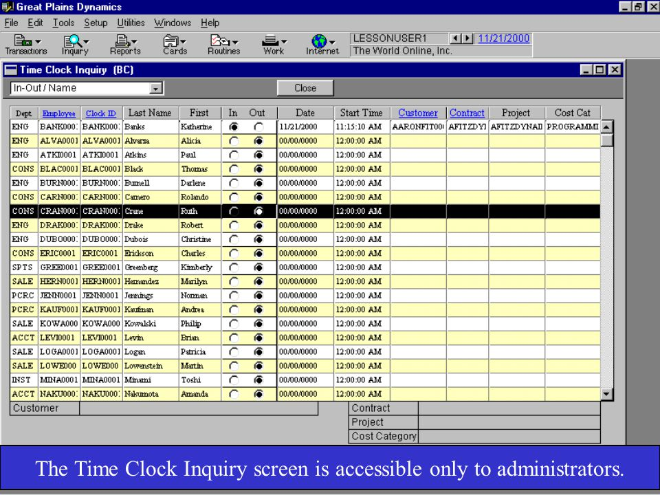 The Time Clock Inquiry screen is accessible only to administrators.