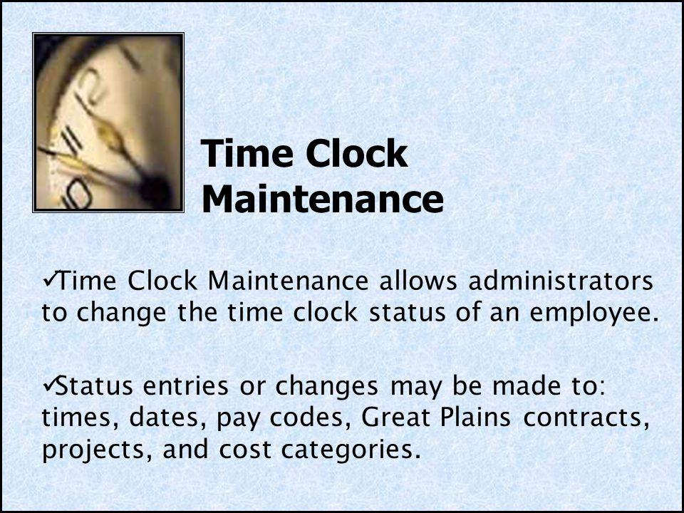 Time Clock Maintenance
