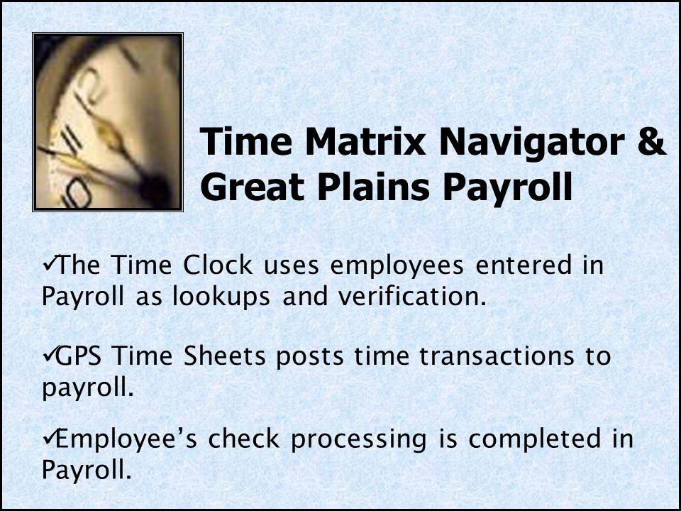 Time Matrix Navigator & Great Plains Payroll
