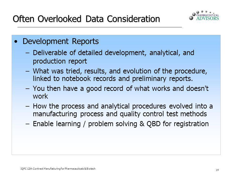 Often Overlooked Data Consideration