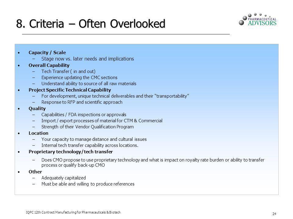 8. Criteria – Often Overlooked