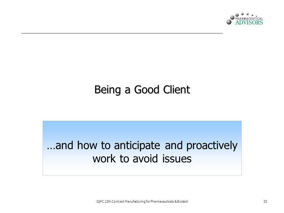 …and how to anticipate and proactively work to avoid issues