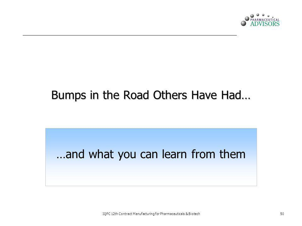 Bumps in the Road Others Have Had…