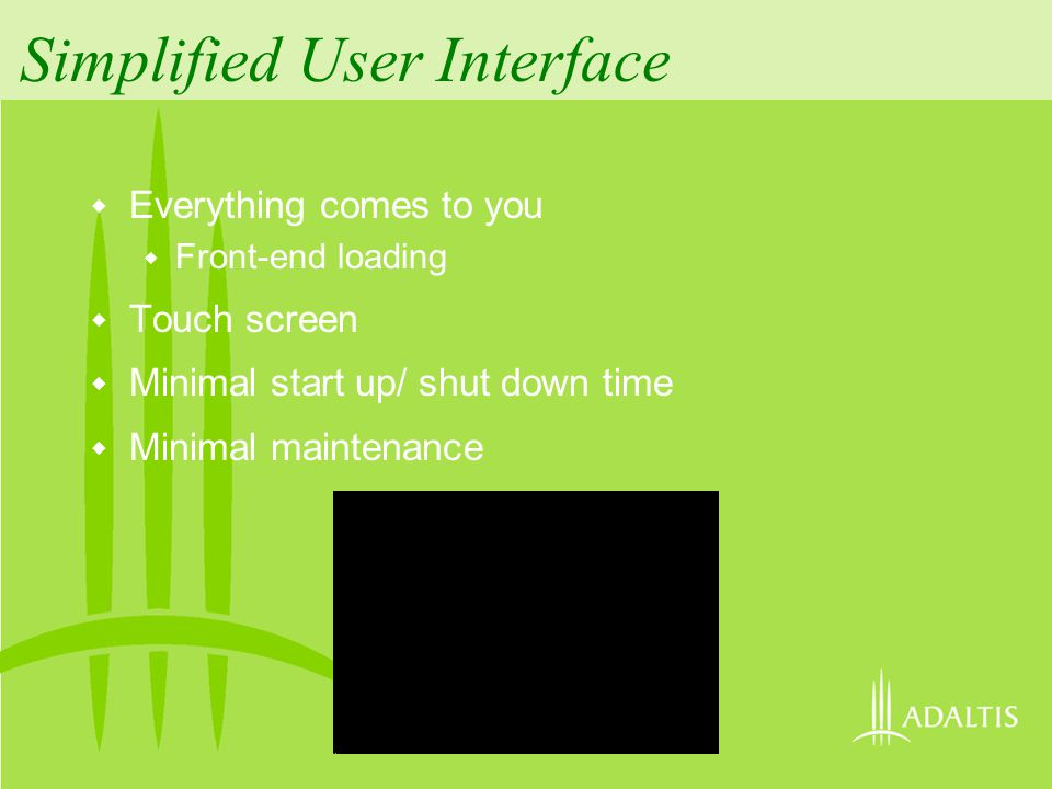 Simplified User Interface