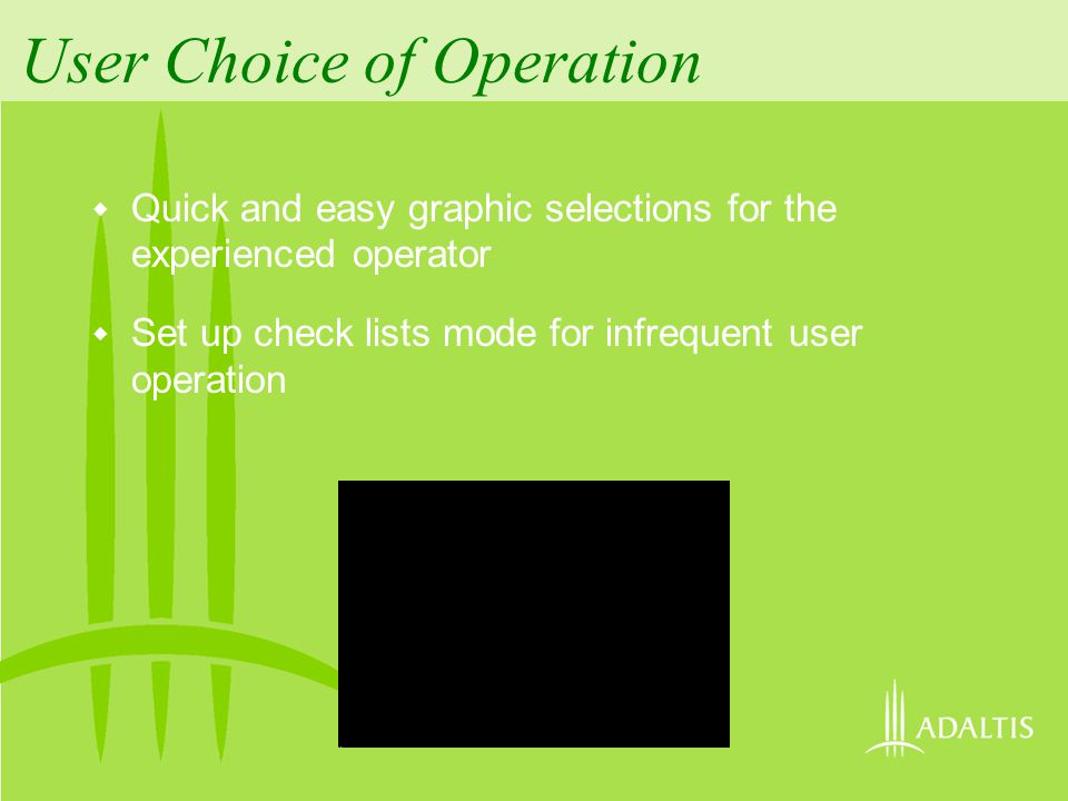 User Choice of Operation