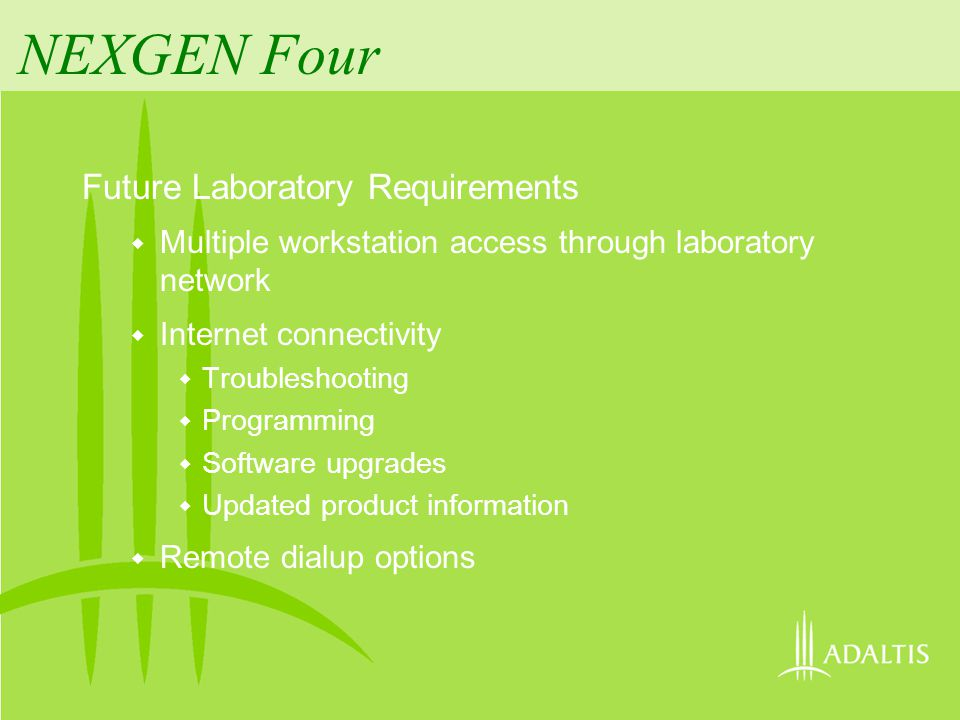 NEXGEN Four Future Laboratory Requirements