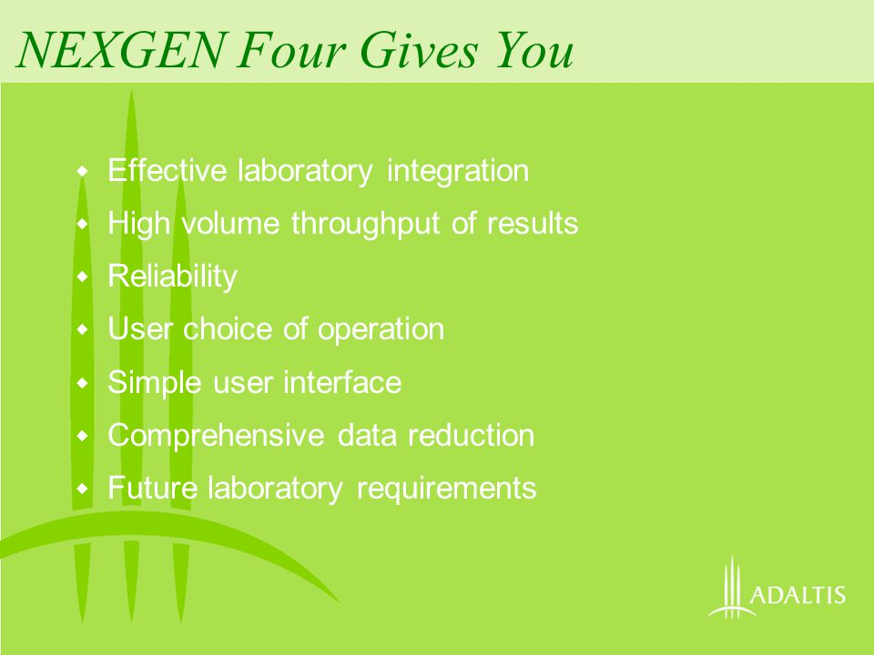 NEXGEN Four Gives You Effective laboratory integration