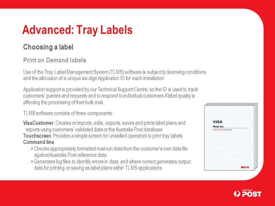 Advanced: Tray Labels Choosing a label Print on Demand labels