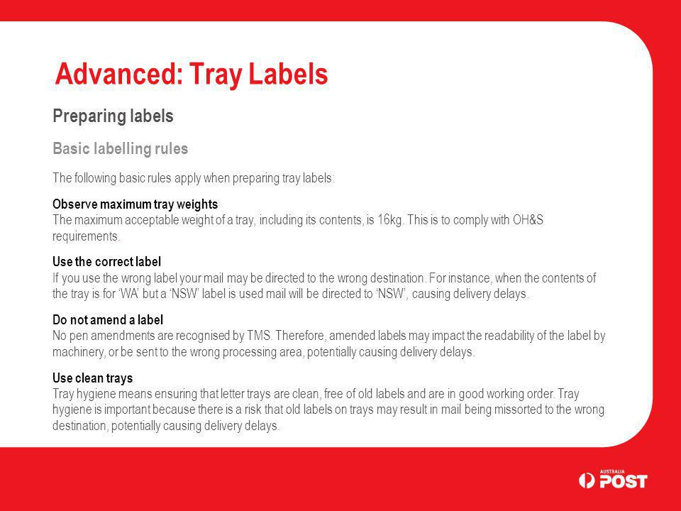 Advanced: Tray Labels Preparing labels Basic labelling rules