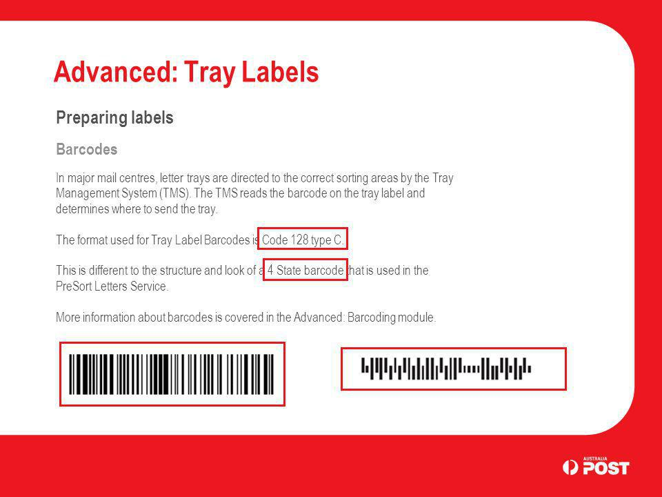 Advanced: Tray Labels Preparing labels Barcodes