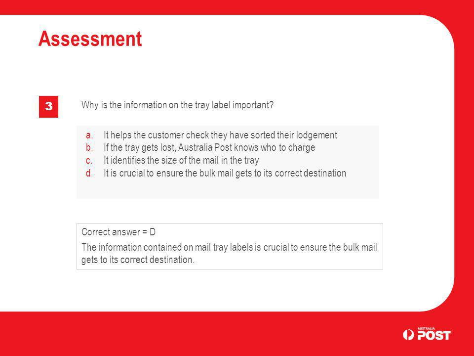 Assessment 3 Why is the information on the tray label important