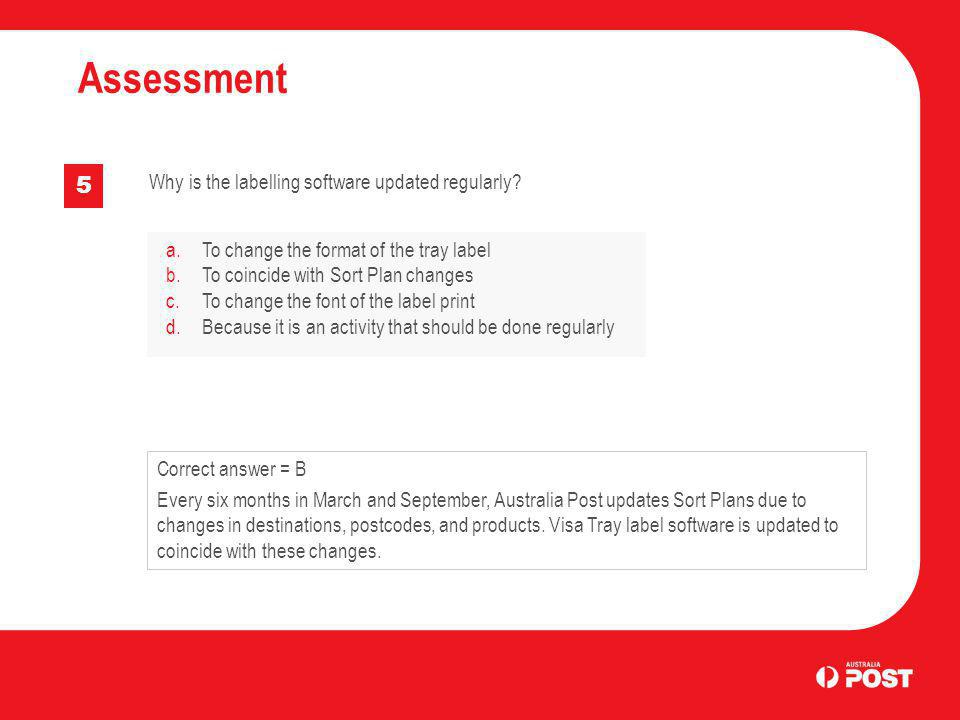 Assessment 5 Why is the labelling software updated regularly
