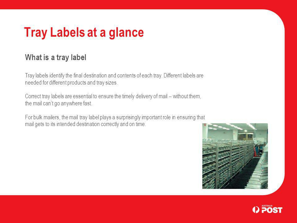 Tray Labels at a glance What is a tray label