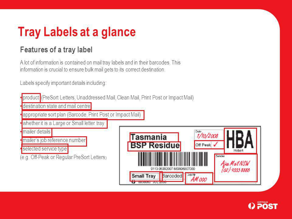 Tray Labels at a glance Features of a tray label