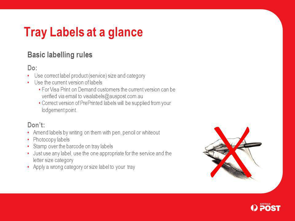 Tray Labels at a glance Basic labelling rules Do: Don't: