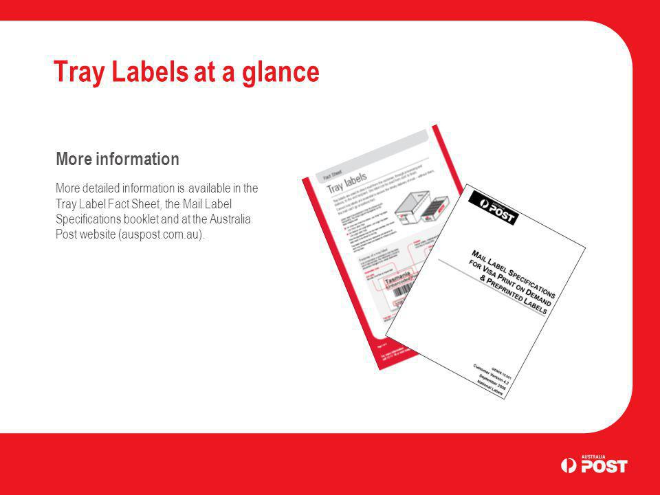 Tray Labels at a glance More information