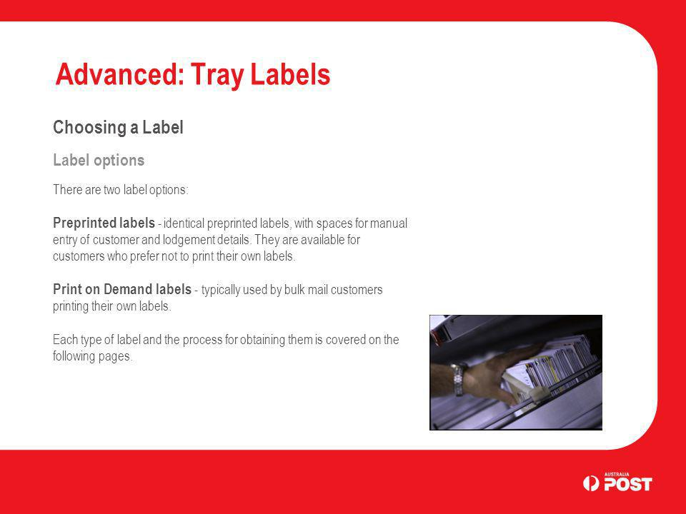 Advanced: Tray Labels Choosing a Label Label options