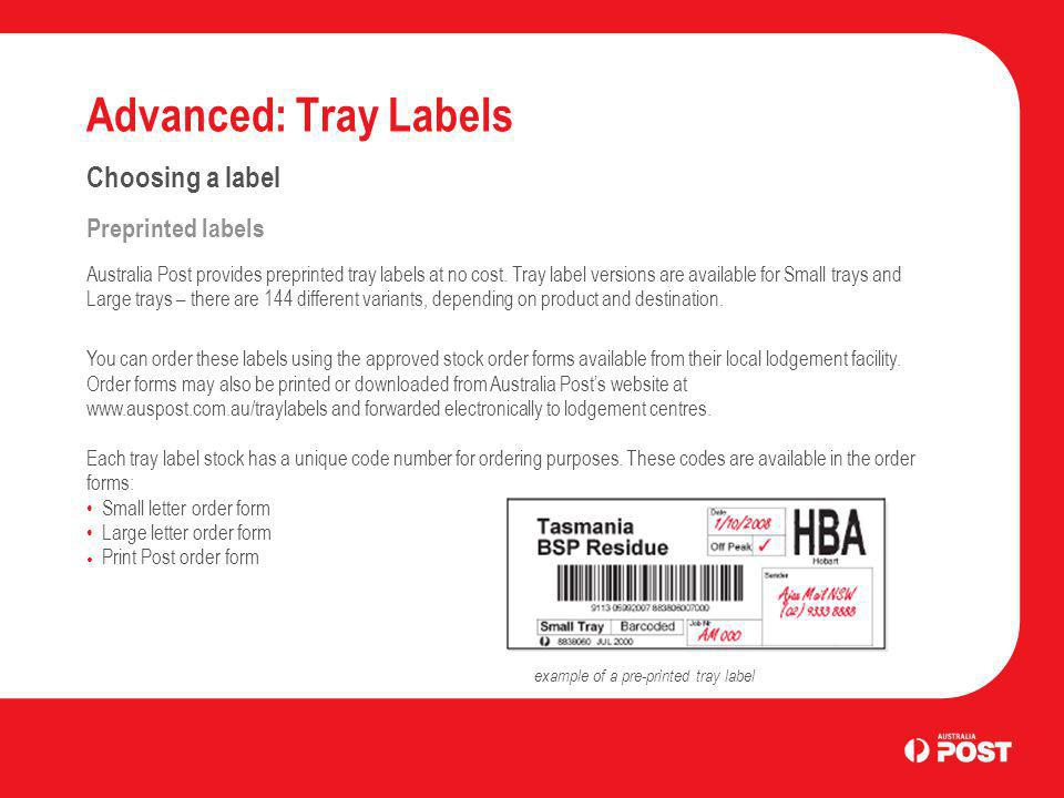 Advanced: Tray Labels Choosing a label Preprinted labels