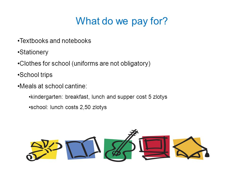 What do we pay for Textbooks and notebooks Stationery