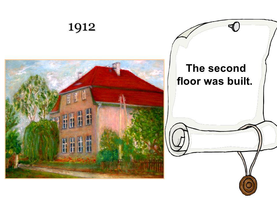 The second floor was built.