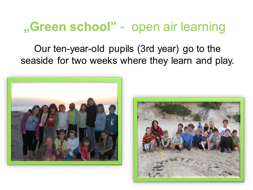 """Green school - open air learning"