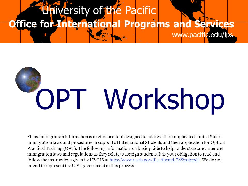 OPT Workshop Office for International Programs and Services