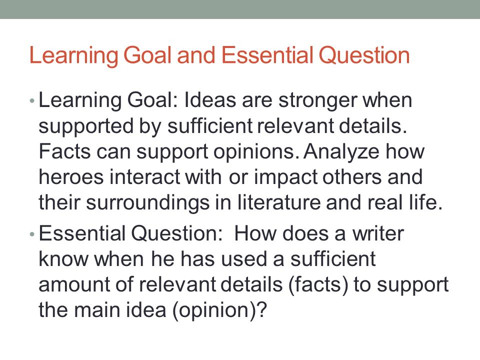 Learning Goal and Essential Question