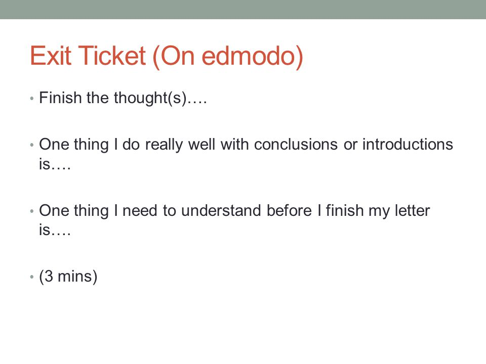 Exit Ticket (On edmodo)