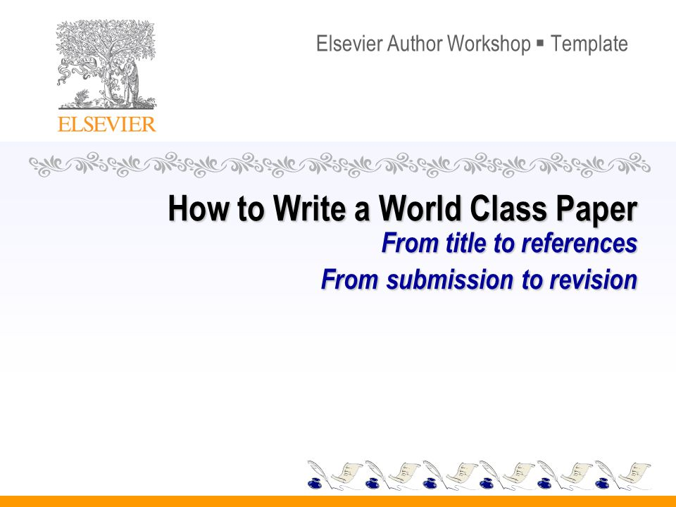 Elsevier Author Workshop  Template