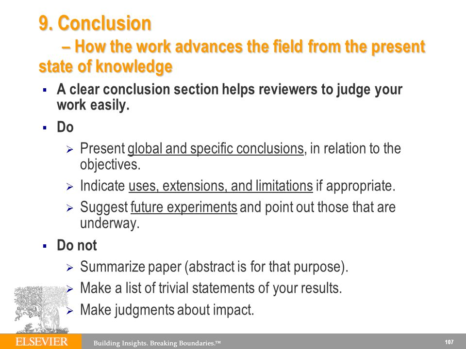 9. Conclusion – How the work advances the field from the present state of knowledge