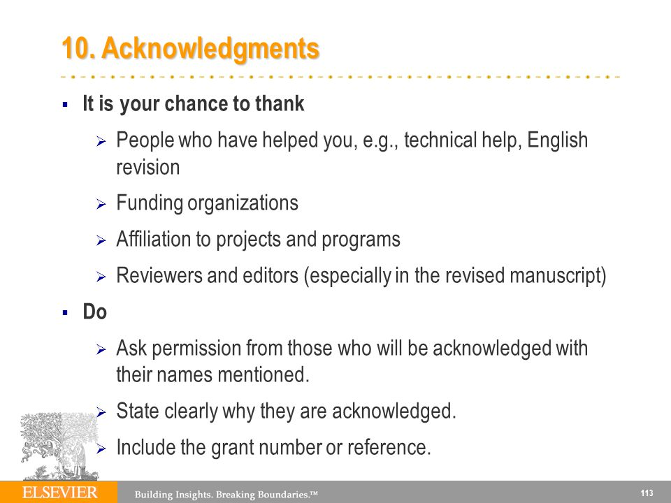 10. Acknowledgments It is your chance to thank