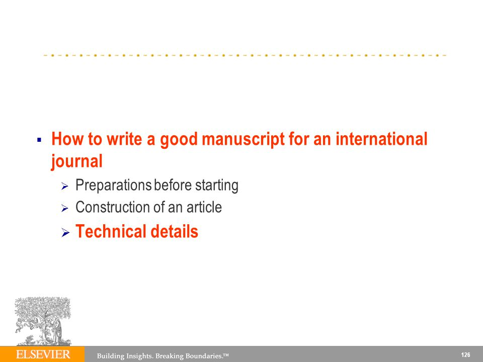How to write a good manuscript for an international journal
