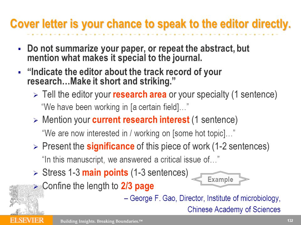 Cover letter is your chance to speak to the editor directly.