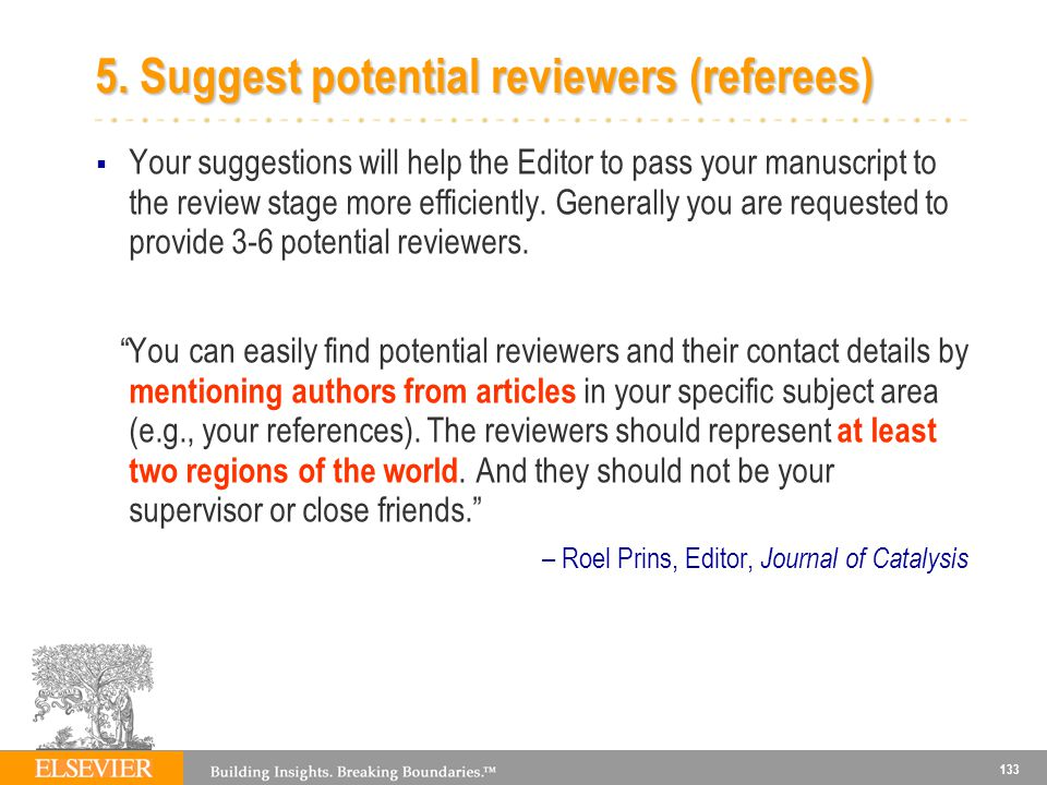 5. Suggest potential reviewers (referees)