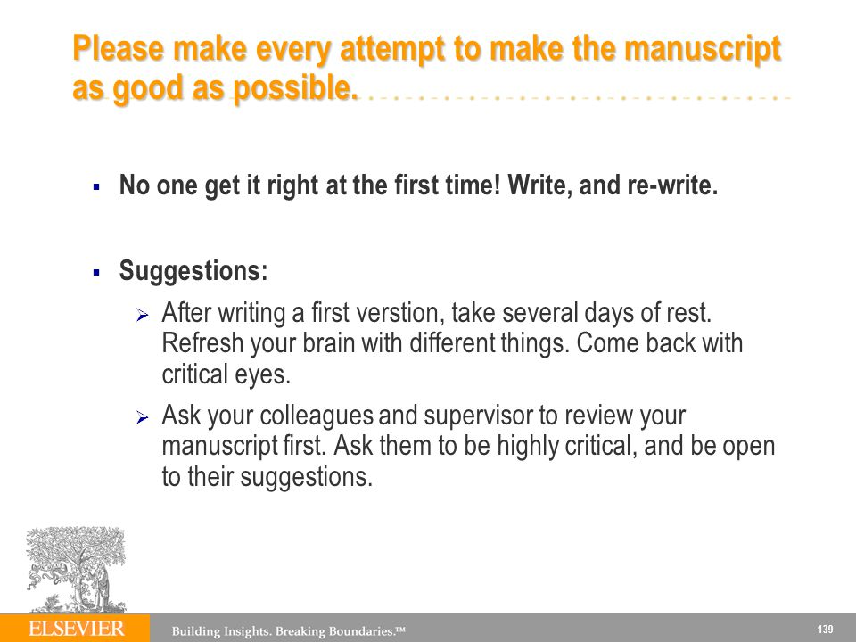 Please make every attempt to make the manuscript as good as possible.