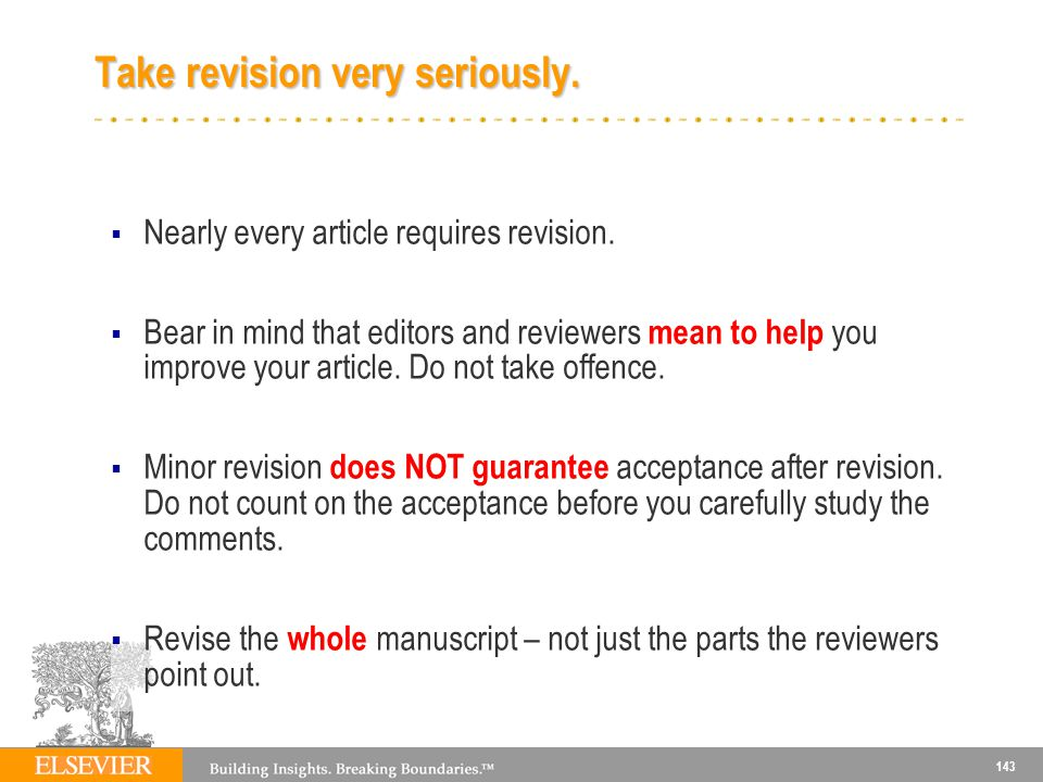 Take revision very seriously.