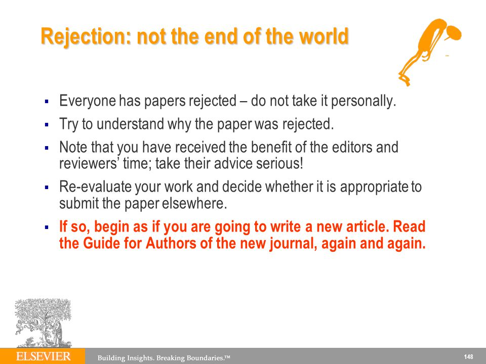 Rejection: not the end of the world