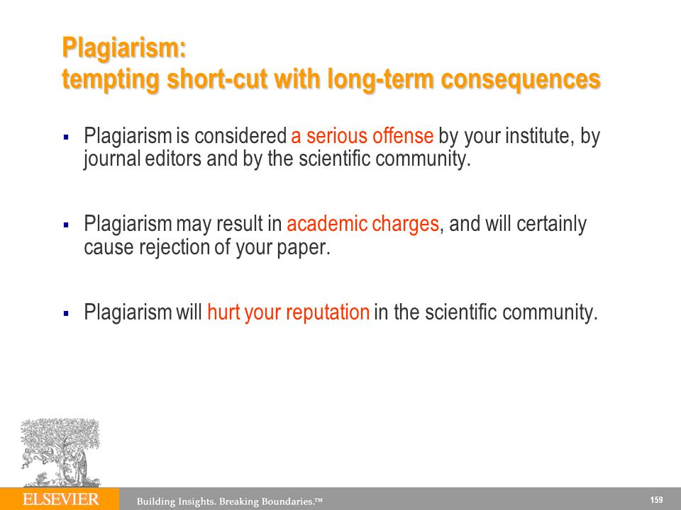 Plagiarism: tempting short-cut with long-term consequences