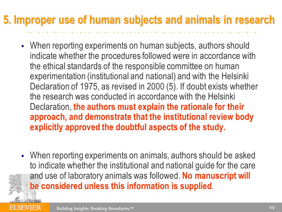 5. Improper use of human subjects and animals in research
