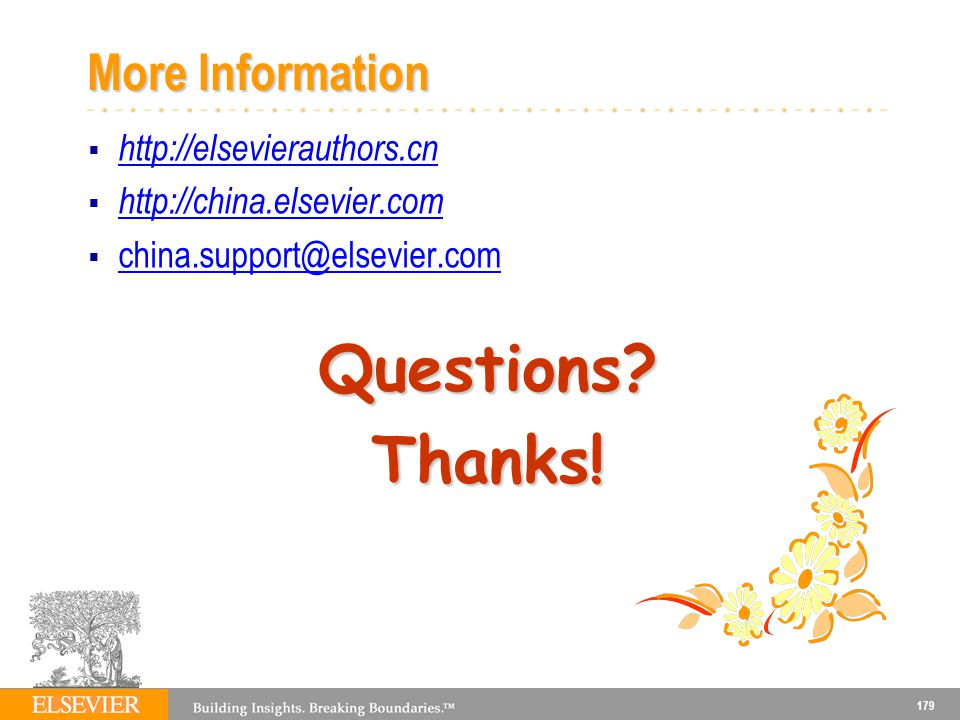 Questions Thanks! More Information http://elsevierauthors.cn