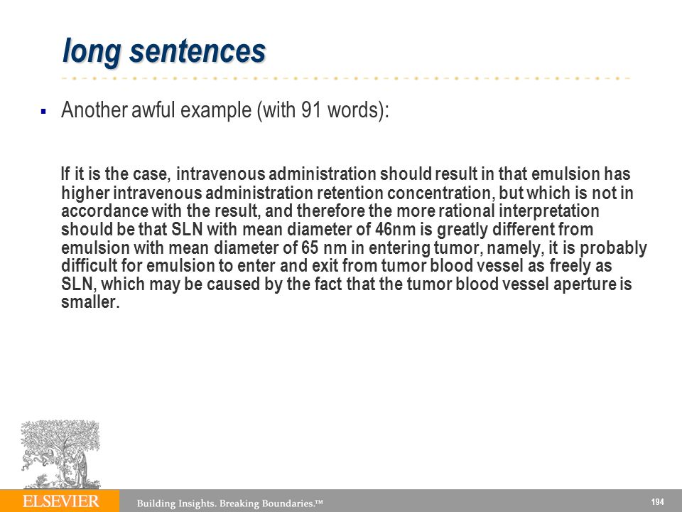long sentences Another awful example (with 91 words):